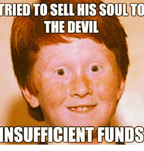 Instagram db1622 tried to sell his soul to the devil insufficient funds funny,Devil Meme
