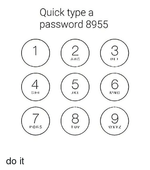 Girl Memes, Iis, and Type: Quick type a password 8955 I) I I