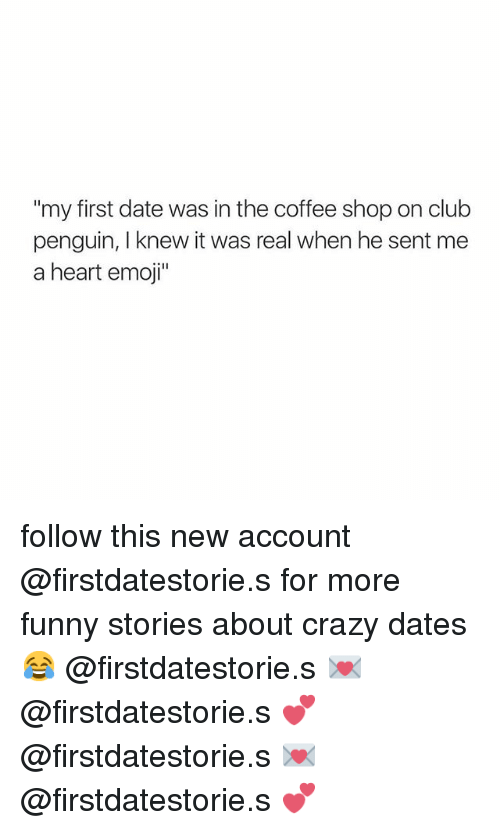 Crazy funny dating stories