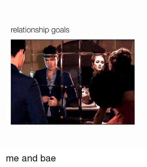 Relationship Goals Me And Bae Bae Meme On Me Me