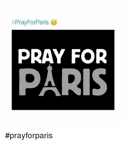 pray forparis pray for paris prayforparis paris meme on