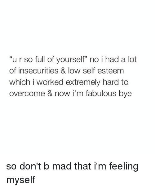 Full Of Yourself