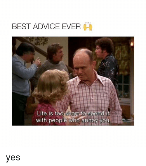 Best Advice Ever