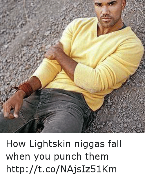 Fall, Street Fights, and Lightskin: How Lightskin niggas fall when you punch them