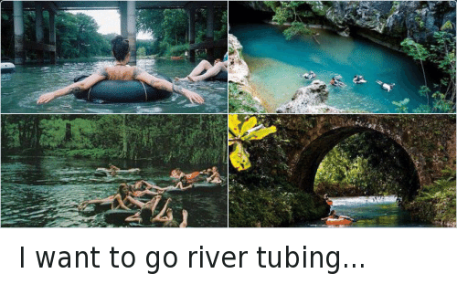 Image result for water tubing sayings