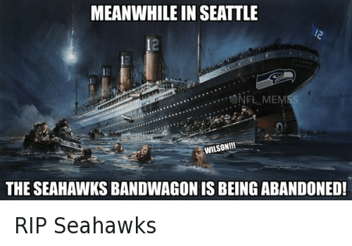 Football, Meme, and Memes: @NFL_Memes  RIP Seahawks  Meanwhile in Seattle  The Seahawks bandwagon is being abandoned RIP Seahawks