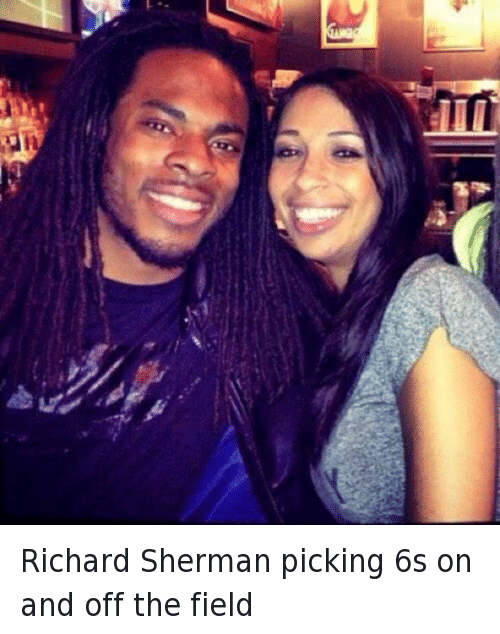 Football, Girls, and Relationships: Richard Sherman picking 6s on and off the field