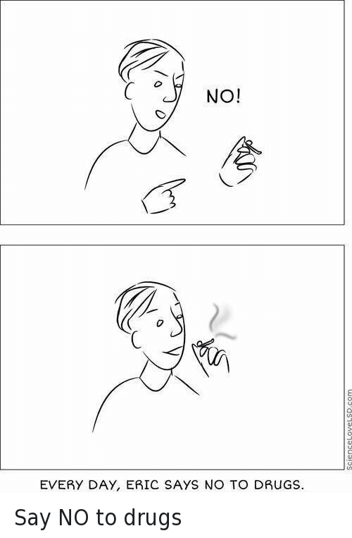 say no to drugs funny
