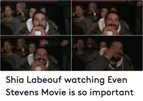 Twitter Shia Labeouf watching Even Stevens Movie f9c25b shia labeouf watching even stevens movie is so important funny
