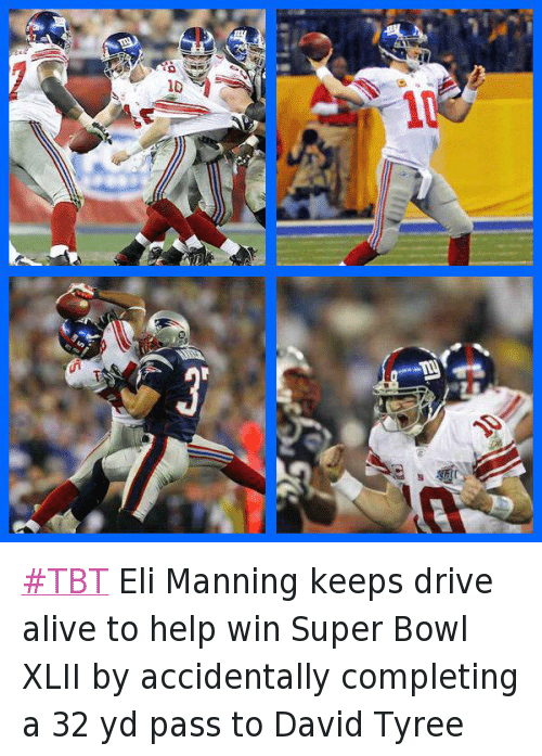 B 1D S 彡 TBT Eli Manning Keeps Drive Alive to Help Win Super Bowl ... 76d92ee3b