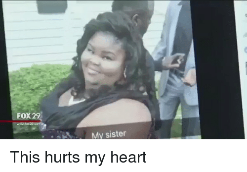 Funny Memes For Sisters : Fox my sister this hurts my heart funny meme on me me