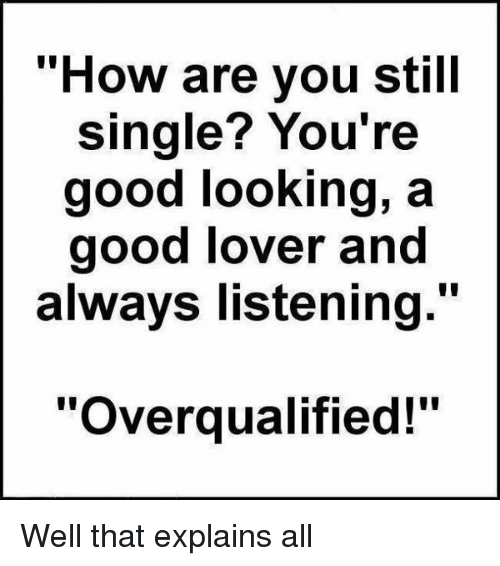 why is it good to be single