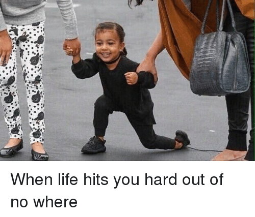 When Life Hits You Hard Out of No Where | Funny Meme on SIZZLE
