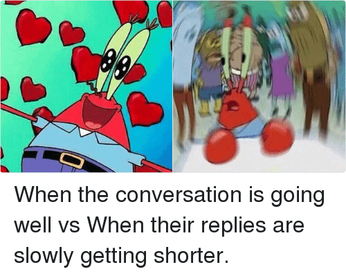 Twitter When the conversation is going well be877b ✅ 25 best memes about confused mr krabs confused mr krabs memes