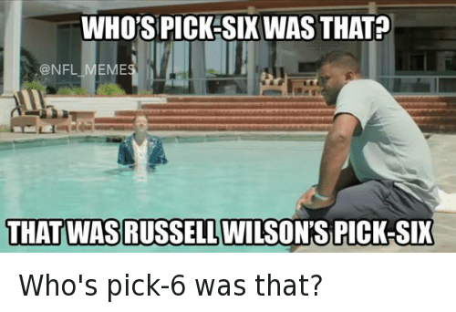 Football, Meme, and Memes: @NFL_Memes  Whose pick-six was that?  That was Russell Wilson's pick six Who's pick-6 was that?