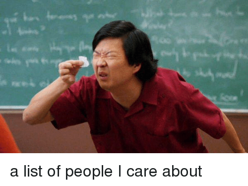 Funny Yes Sir Meme : A list of people i care about funny meme on me me