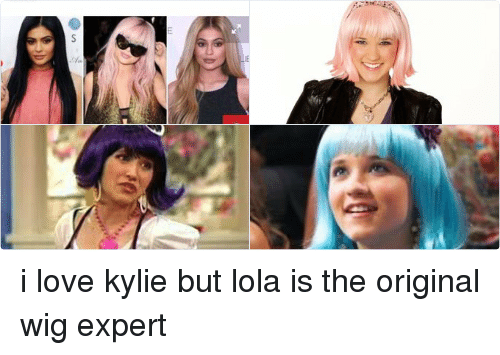 Twitter i love kylie but lola is 56f969 kylie jenner i started wigs i just do whatever l want to do and,Kylie Jenner Memes