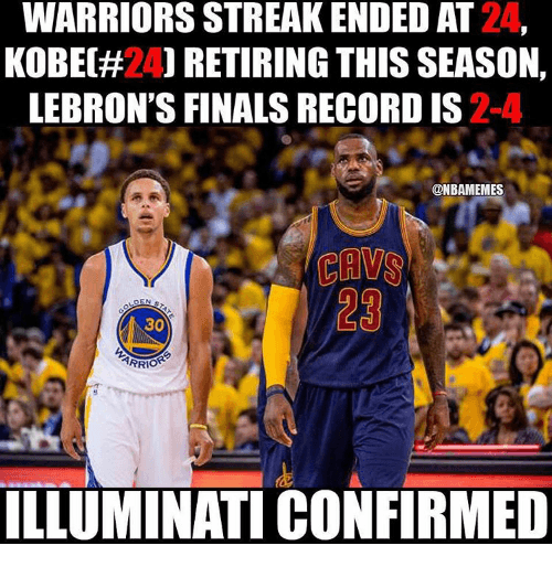 Warriors Memes: Warriors streak ended at 24,  Kobe(#24) retiring this season,  LeBron's Finals record is 2-4  Illuminati confirmed