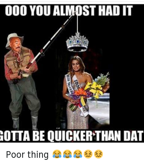 Ariadna Gutierrez Arevalo, Miss Colombia, and Miss Universe: @hoodshiet  OOO YOU ALMOST HAD IT  GOTTA BE QUICKER THAN DAT Poor thing 😂😂😂😖😖