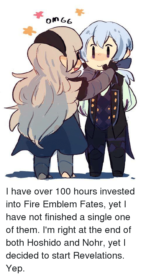 a %E3%81%86 99 ul0 i have over 100 hours invested 3795155 ✅ 25 best memes about fire emblem fates fire emblem fates memes,Fire Emblem Fates Memes
