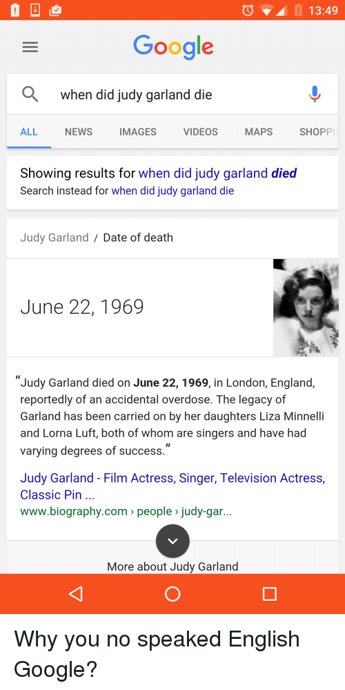 A 1349 Google a When Did Judy Garland Die NEWS IMAGES MAPS ALL