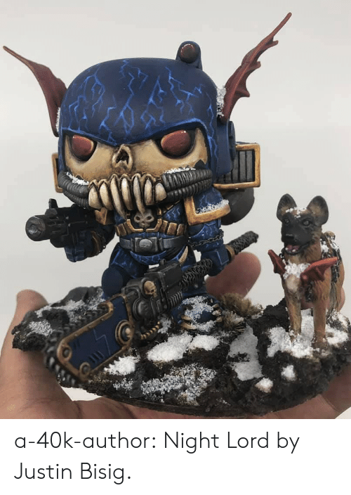 Tumblr, Blog, and 40k: a-40k-author:  Night Lord by Justin Bisig.