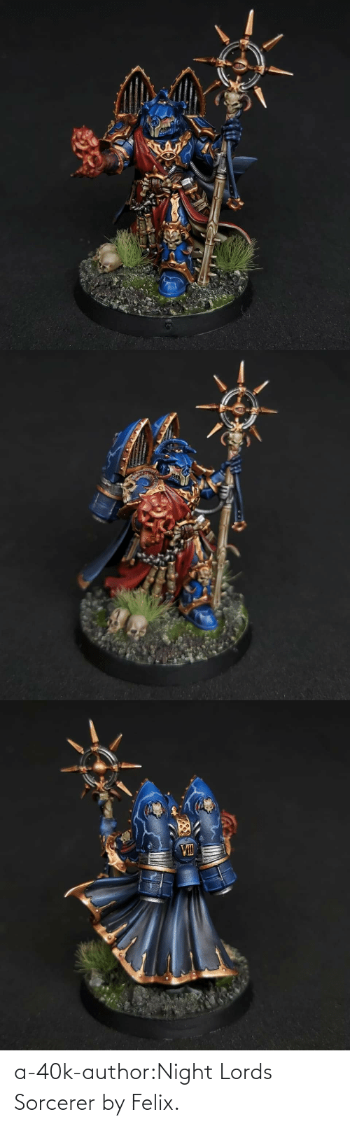 Instagram, Tumblr, and Blog: a-40k-author:Night Lords Sorcerer by Felix.