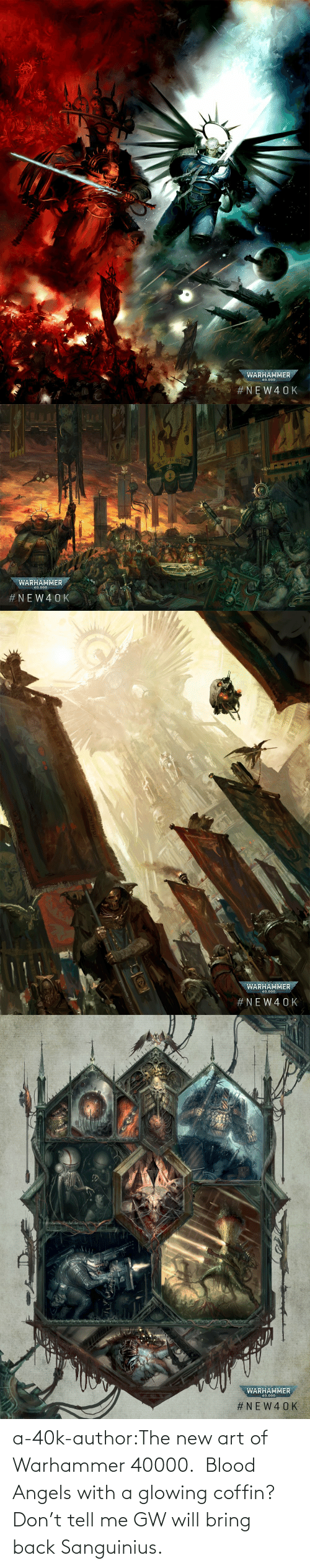Tumblr, Angels, and Blog: a-40k-author:The new art of Warhammer 40000.   Blood Angels with a glowing coffin?Don't tell me GW will bring back Sanguinius.
