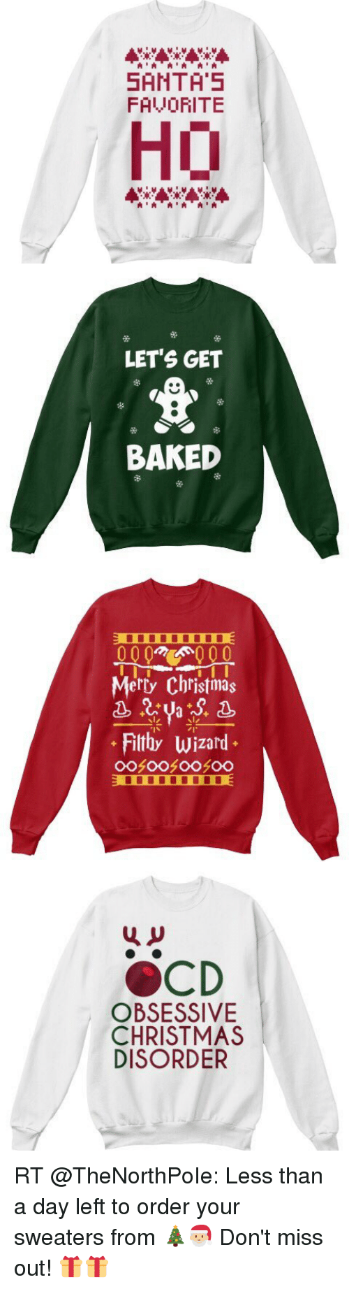 A a a a SANTA 5 FAVORITE Ho LET\'S GET BAKED Merry Christmas Filthy ...