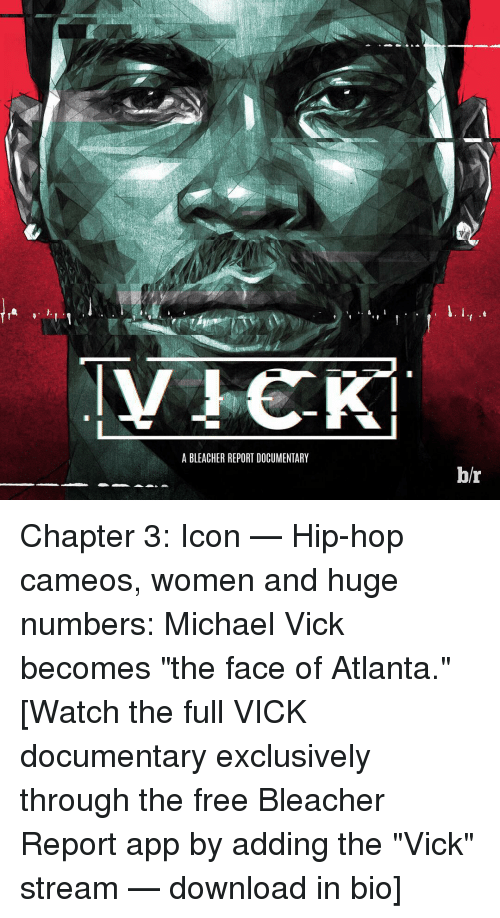 Michael Vick, Sports, and Apps: A BLEACHER REPORT DOCUMENTARY M. I hr