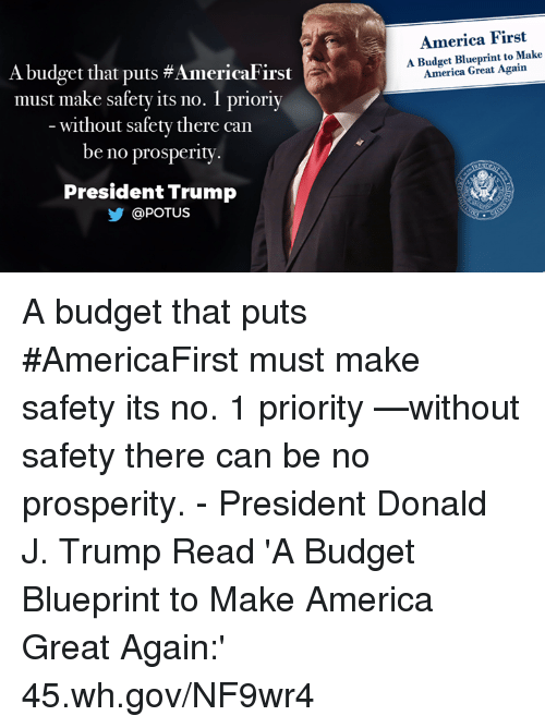 25 best memes about blueprint blueprint memes america budget and trump a budget that puts americafirst must make safety malvernweather Images