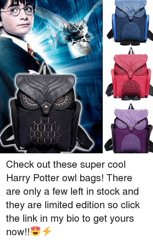 Memes, Stocks, and 🤖: A Check out these super cool Harry Potter owl bags! There are only a few left in stock and they are limited edition so click the link in my bio to get yours now!!😍⚡️