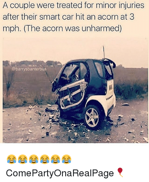 Cars Memes And Car A Were Treated For Minor Injuries After