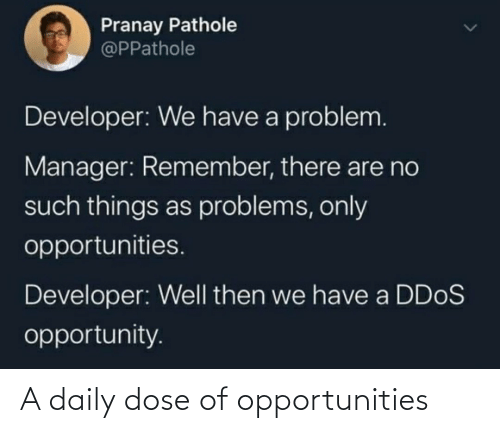 Dose, Daily, and Daily Dose: A daily dose of opportunities