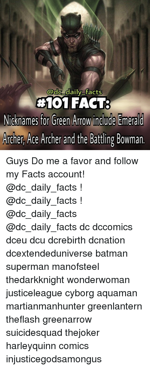 a daily facts 101 fact nicknames for green arrow include emerald