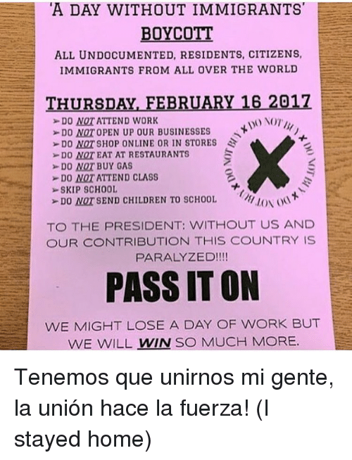 a day without immigrants boycott all undocumented residents citizens immigrants 14607120 ✅ 25 best memes about a day without immigrants a day without