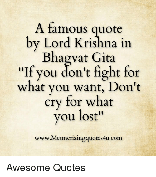 Lord Krishna Quotes Gorgeous A Famous Quotelord Krishna In Bhagwat Gita If You Don't Fight