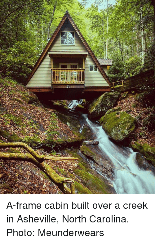 Dank, North Carolina, And 🤖: A Frame Cabin Built Over A Creek
