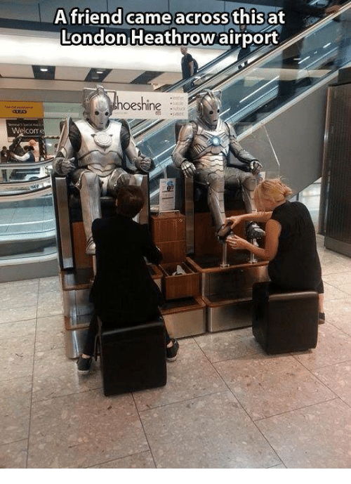 Memes, London, and 🤖: A friend came across this at  London Heathrow airport  hoeshine  ne