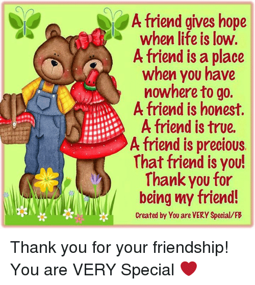 A Friend Gives Hope When Life Is Low A Friend Is A Place When You