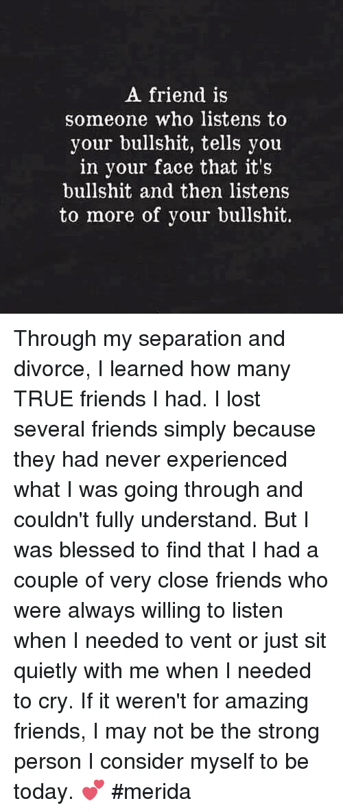 How be real friend through divorce