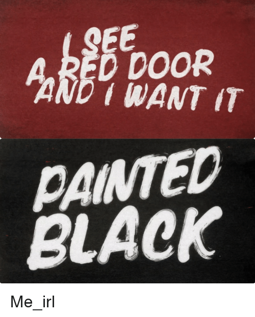 Paint Anarchy And Painting A Gee Red Door I Want It Painted