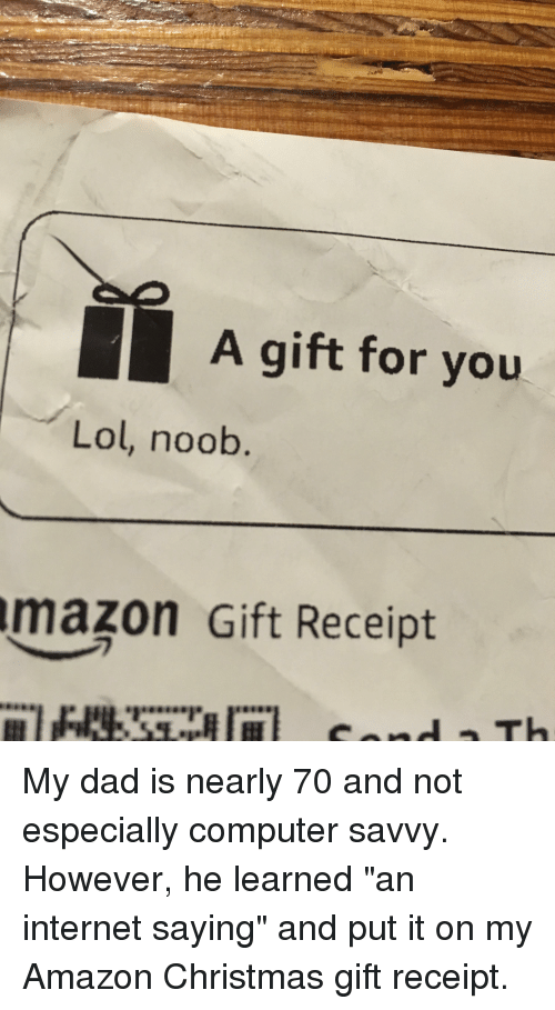 amazon christmas and dad a gift for you lol noob mazon gift - Amazon Christmas Gift