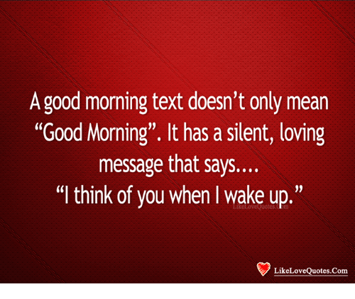 a good morning text doesnt only mean good morning it 24678705 a good morning text doesn't only mean good morning it has a silent