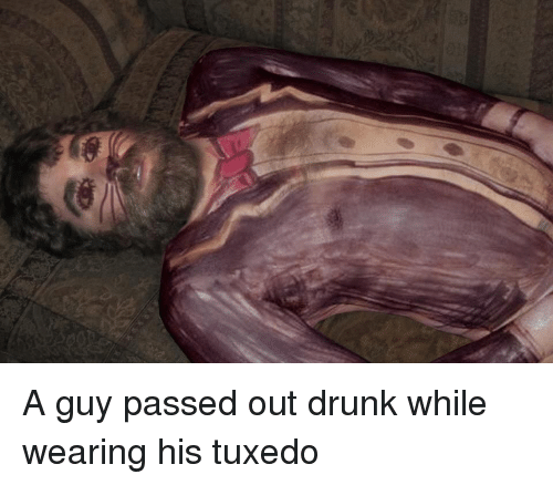 A Guy Passed Out Drunk While Wearing His Tuxedo | Funny Meme