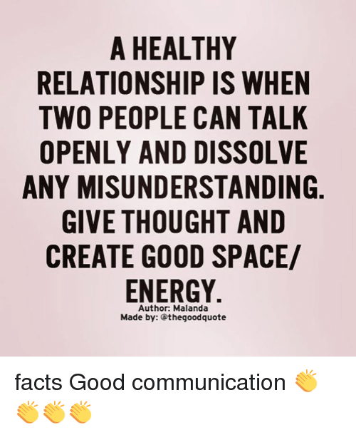 A healthy relationship is when two people can talk openly for Is space good for a relationship