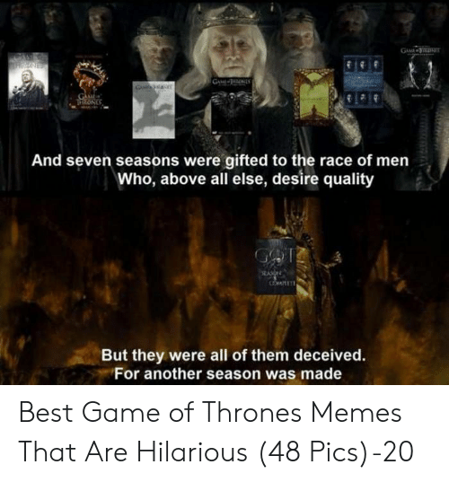A HRONES GAW HNES GAME THitONES and Seven Seasons Were