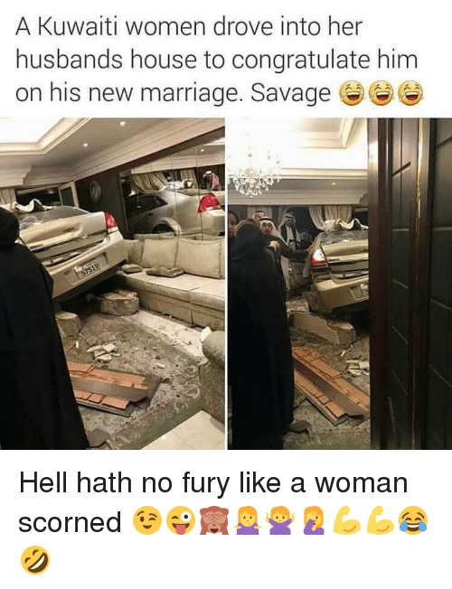 a kuwaiti women drove into her husbands house to congratulate 11671551 a kuwaiti women drove into her husbands house to congratulate him,Marriage Meme For Her