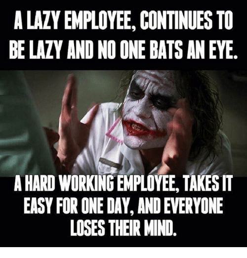 a lazy employee continues to be laty and noone bats 15021043 ✅ 25 best memes about lazy employee lazy employee memes