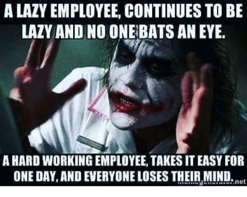 a lazy employee continues to be lazy and no one 28760499 ✅ 25 best memes about lazy employee lazy employee memes